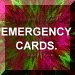 Emergency cards button